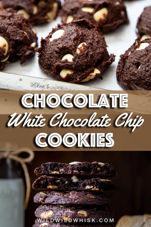 Chocolate white chocolate chip cookies pin image