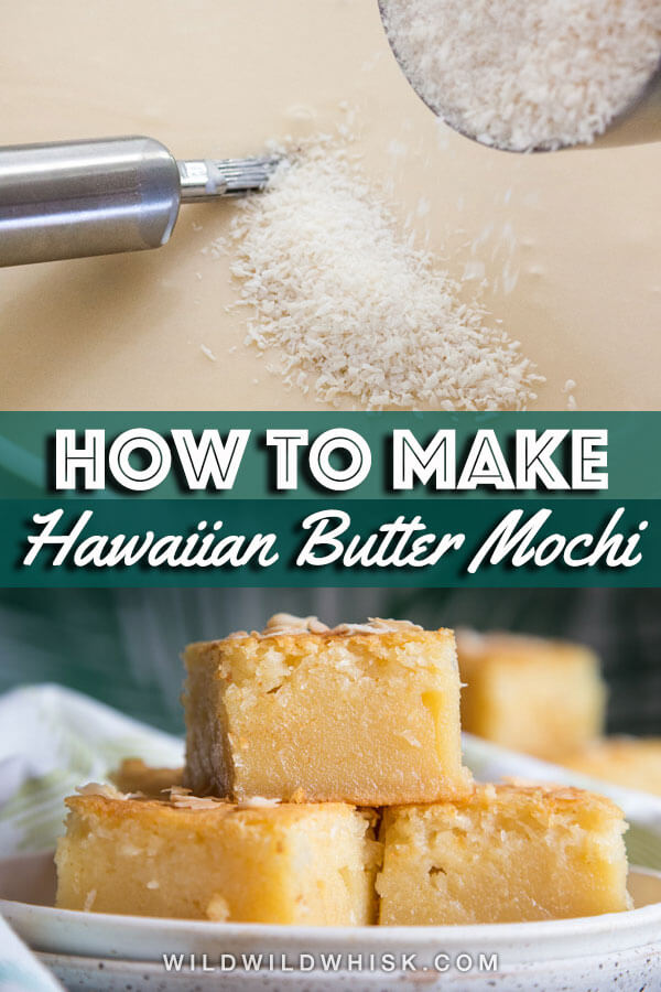 Hawaiian Butter Mochi is a buttery and chewy coconut dessert made with glutinous rice flour, a very popular treat in Hawaii. | wildwildwhisk.com #mochi #buttermochi #hawaiianbuttermochi
