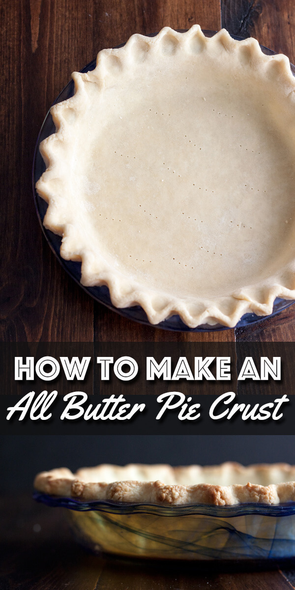 Learn how to make a delicious and flaky All-Butter Pie Crust that that works like a charm every single time, perfect for pies and tarts, sweet and savory. | wildwildwhisk.com #pie #piecrust #tart #piedough