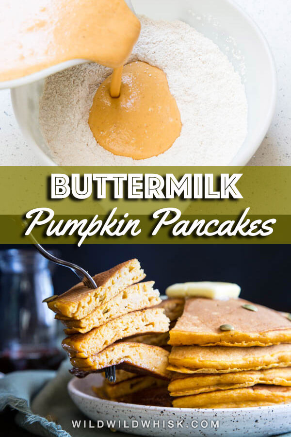 The best way to wake up on a crisp Autumn morning is with soft and fluffy Buttermilk Pumpkin Pancakes, made with real pumpkin, brown sugar, and warm spices. #wildwildwhisk #pumpkinpancakes