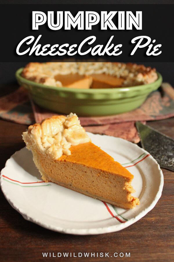 Pumpkin Pie with a from scratch decorative crust and cheesecake like filling made with condensed milk and real pumpkin puree, a delicious dessert for the holidays. #wildwildwhisk #pumpkinpie #pumpkincheesecake #pumpkin