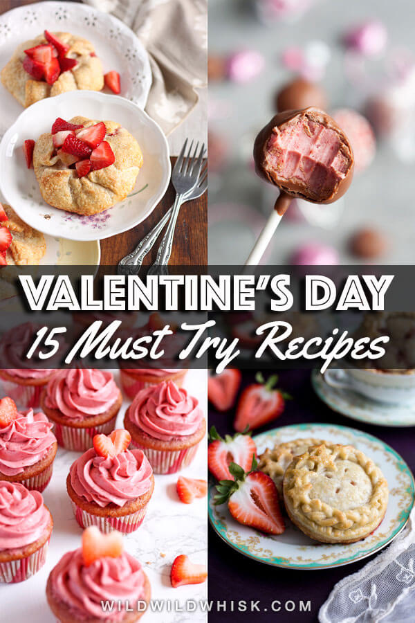 Celebrate Valentine's Day with delicious cookies, candies, and pies. Whether you're looking for easy or fancy desserts, you'll find something you won't be able to resist. #wildwildwhisk #valentines #valentinesday #valentinesdaytreats #valentinesdaydesserts #valentinesdayideas