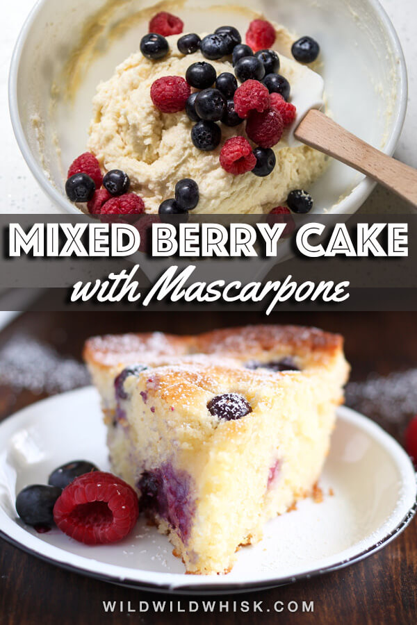 This Mascarpone Mixed Berry Cake is extremely soft and moist, bake it and serve it straight from the pan. It's excellent as a coffee cake for breakfast or as dessert with a scoop of ice cream on the side. #wildwildwhisk #berrycake