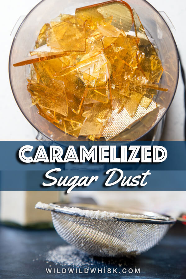 Caramelized Sugar Dust is sugar with an extra depth of flavor thanks to the caramelization. Use it in place of granulated sugar in all your recipes. #wildwidwhisk #caramelizedsugar