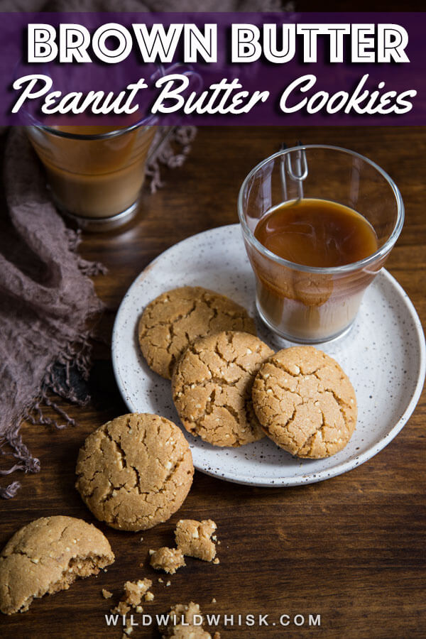 These classic Peanut Butter Cookies get a little flavor treatment with brown butter, brown sugar and chopped peanuts for extra depth and texture. #wildwildwhisk #peanutbuttercookies