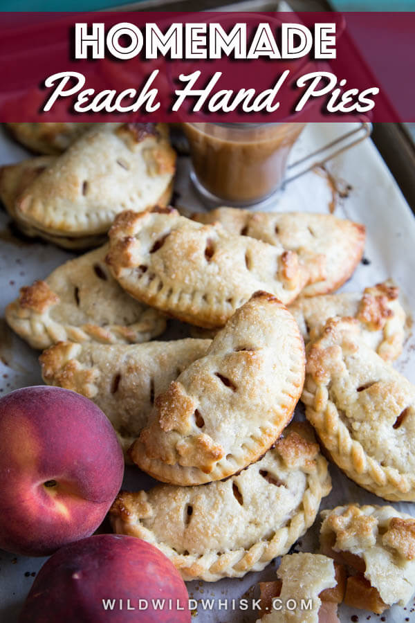 Peach hand pies with fresh peaches encased in flaky pie dough and baked until golden brown. Take them on the go as a snack or enjoy them with ice cream! #wildwildwhisk #peachhandpies